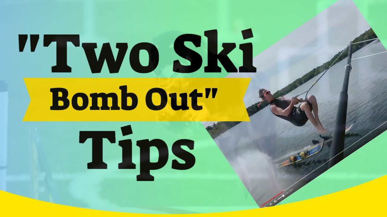 two Ski Bomb Out Tips