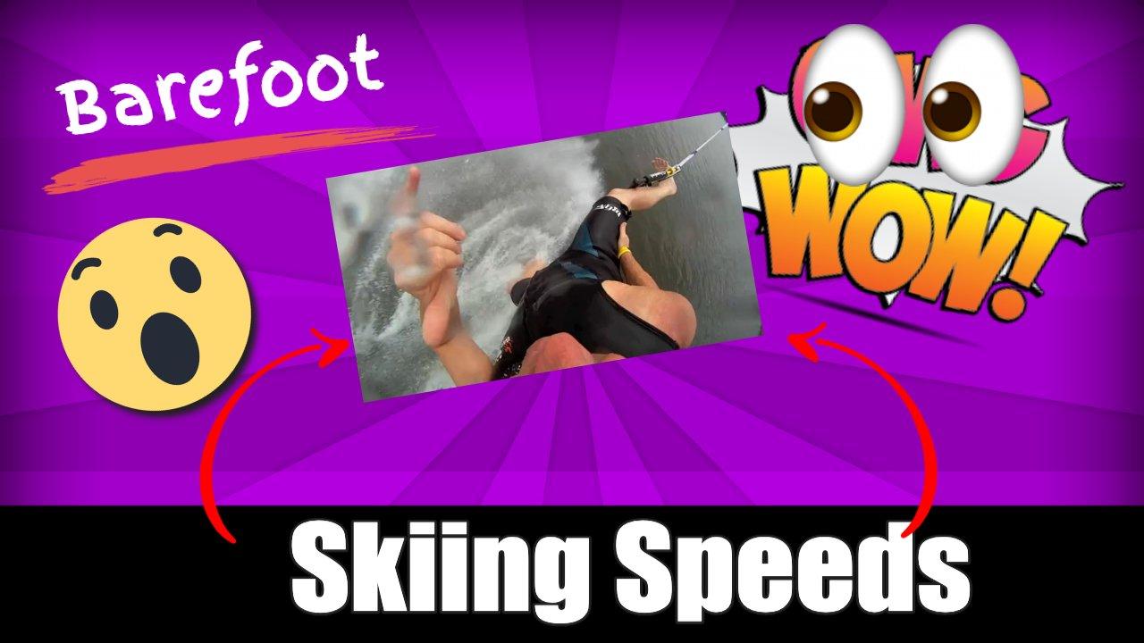 Barefoot Skiing Speeds