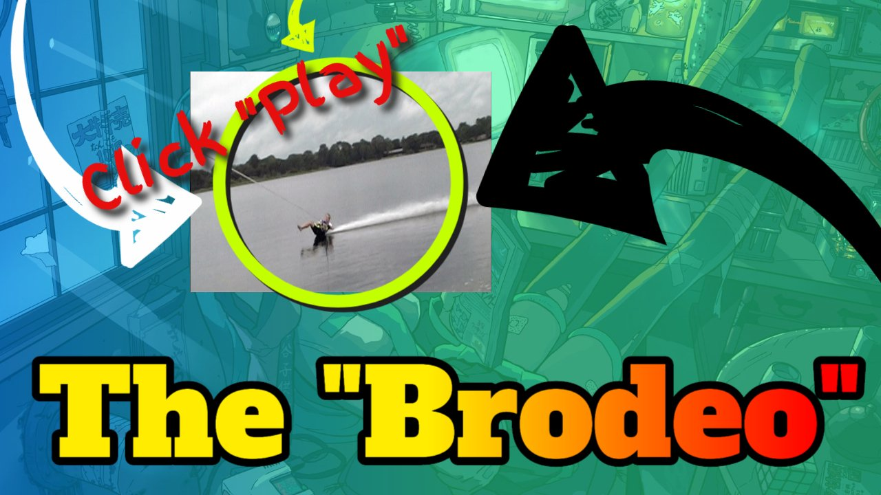 The Brodeo 360 Around the Boat barefooting